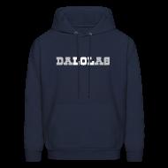 Hoodies ~ Men's Hoodie ~ DALOLAS - LOL DALLAS SweatSHIRT
