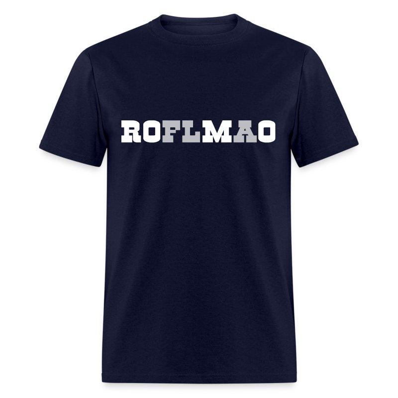 ROMO - ROFLMAO Shirt - Men's T-Shirt