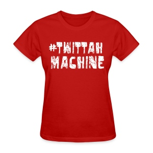 Twittah Machine (Women) - Women's T-Shirt