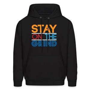 Stay on the Grind - Men's Hoodie