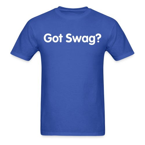 Mens Got Swag? - Men's T-Shirt