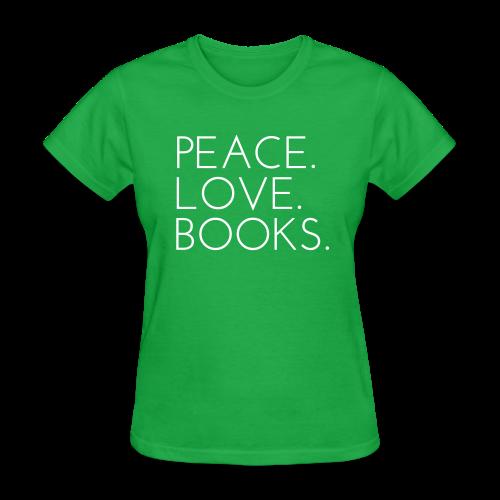 Peace. Love. Books. - Women's T-Shirt
