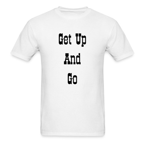 get up - Men's T-Shirt