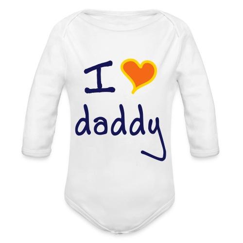 I love daddy - Organic Long Sleeve Baby Bodysuit