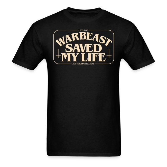 WARBEAST SAVED MY LIFE