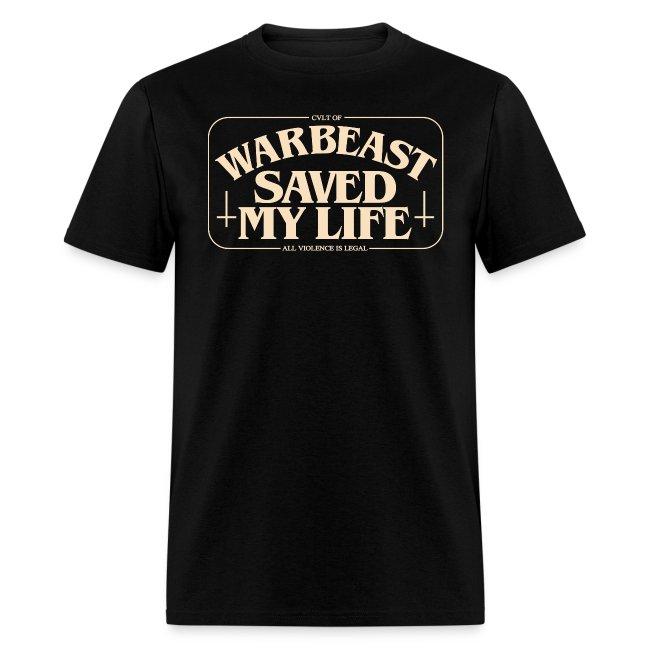 WARBEAST SAVED MY LIFE