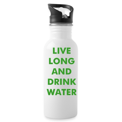 Live long and drink water - metal bottle - Water Bottle