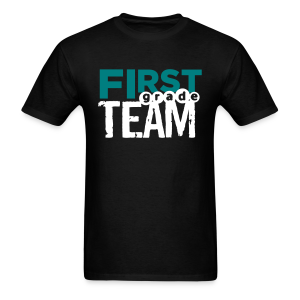 First Grade Team - Men's T-Shirt