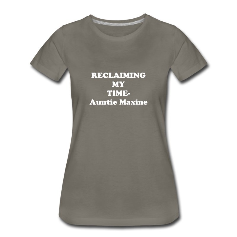 Maxine Waters Reclaiming - Women's Premium T-Shirt