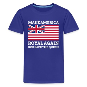 Make America Royal Again - Kids' Premium T-Shirt