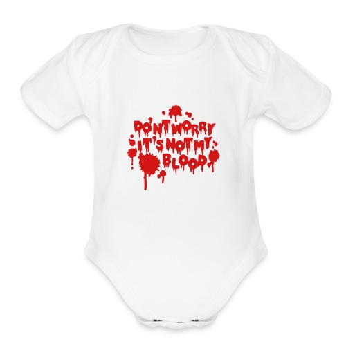 Don't Worry - Organic Short Sleeve Baby Bodysuit