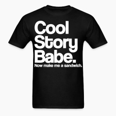 Cool Story Babe T-Shirts - stayflyclothing.com
