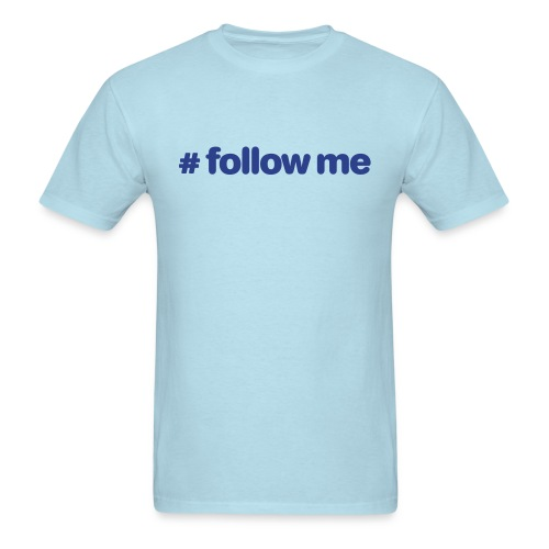 #follow me Mens T-Shirt - Men's T-Shirt