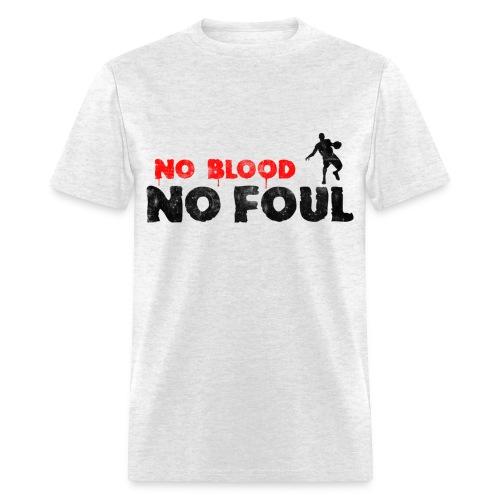 No Blood No Foul - Men's T-Shirt