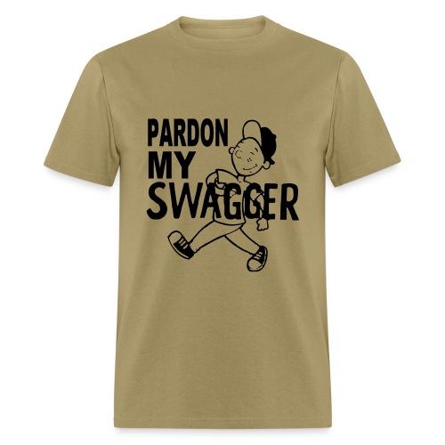 Men's T-Shirt - swagger,swag,shirtfan,pardon,humor,high steppin,funny,fresh,excuse me