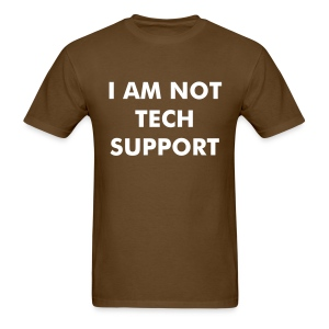 Not Tech Support - Men's T-Shirt