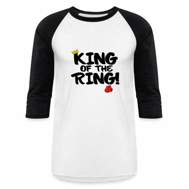 King of the Ring Baseball Shirt