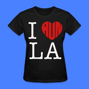 I Run LA Women's T-Shirts - stayflyclothing.com - Women's T-Shirt