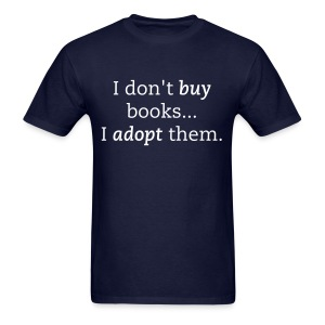 I dont buy books - Men's T-Shirt
