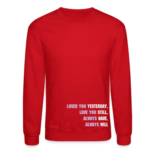 Love you forever - Crewneck Sweatshirt