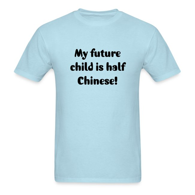 My future child is half Chinese.