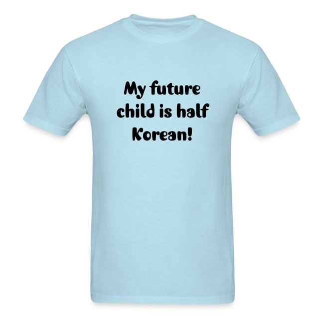 My future child is half Korean.