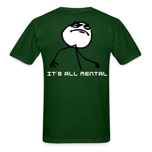 It's All Mental - Men's T-Shirt