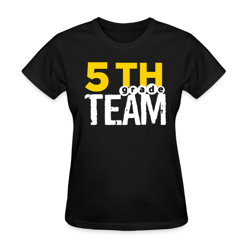 (name on back) 5th Grade Team - Women's T-Shirt