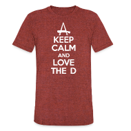 T-Shirts ~ Unisex Tri-Blend T-Shirt ~ Keep Calm And Love The D
