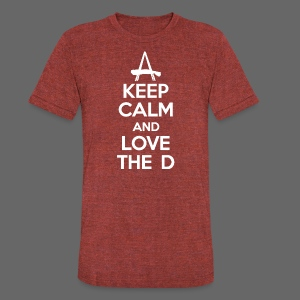 Keep Calm And Love The D - Unisex Tri-Blend T-Shirt by American Apparel