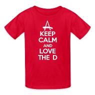 Kids' Shirts ~ Kids' T-Shirt ~ Keep Calm And Love The D