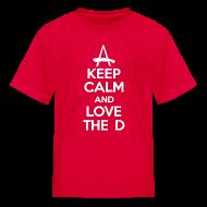Kids' Shirts ~ Kids' T-Shirt ~ Keep Calm And Love The D