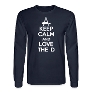 Long Sleeve Shirts ~ Men's Long Sleeve T-Shirt ~ Keep Calm And Love The D