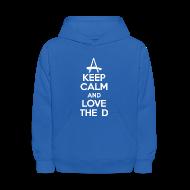 Sweatshirts ~ Kids' Hoodie ~ Keep Calm And Love The D