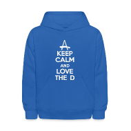 Sweatshirts ~ Kids' Hoodie ~ Keep Calm And Love The D