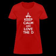 Women's T-Shirts ~ Women's T-Shirt ~ Keep Calm And Love The D