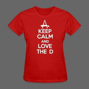 Keep Calm And Love The D - Women's T-Shirt