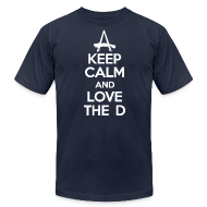 T-Shirts ~ Men's T-Shirt by American Apparel ~ Keep Calm And Love The D