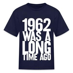 1962 (Youth) - Kids' T-Shirt