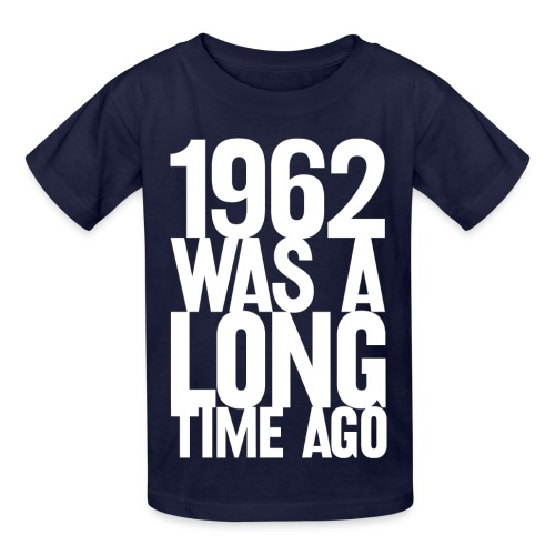 1962 (Youth) - Kids' T-Shirt