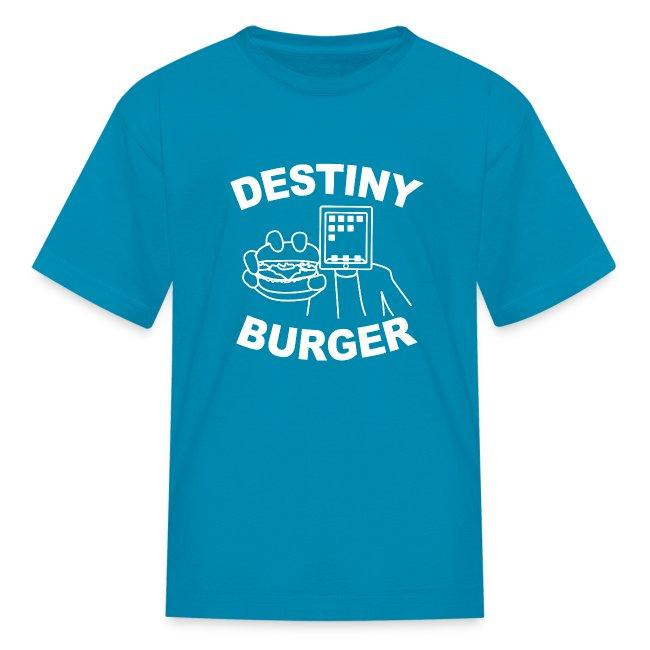 Destiny Burger (Youth)
