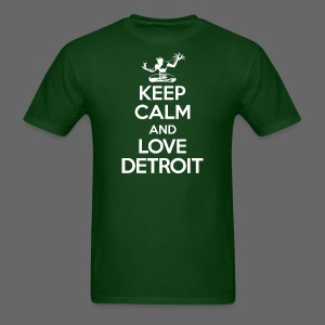 Keep Calm And Love Detroit - Men's T-Shirt