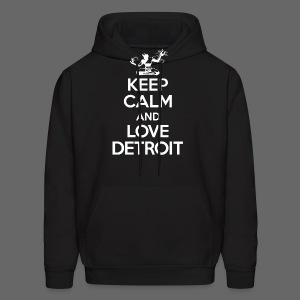 Keep Calm And Love Detroit - Men's Hoodie