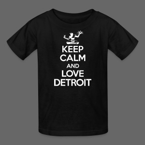 Keep Calm And Love Detroit - Kids' T-Shirt