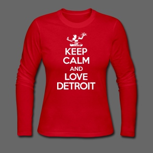 Keep Calm And Love Detroit - Women's Long Sleeve Jersey T-Shirt
