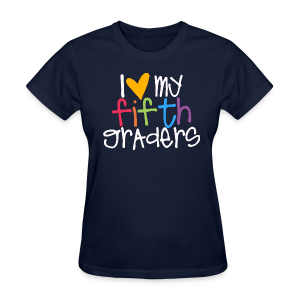 Love My Fifth Graders - Women's T-Shirt