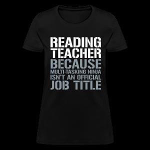 Reading Teacher... Ninja Isn't an Official Job Title   White + Metallic Silver - Women's T-Shirt