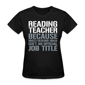 Reading Teacher... Ninja Isn't an Official Job Title | White + Metallic Silver - Women's T-Shirt