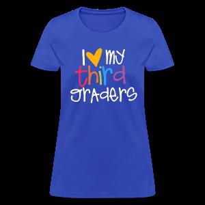 Love My Third Graders - Women's T-Shirt