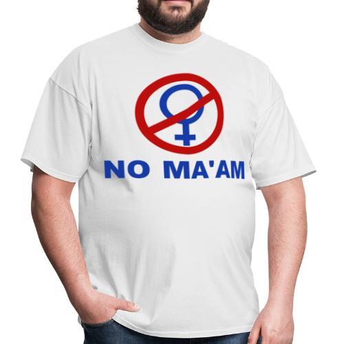 Married With Children, No Ma'am Shirt - Men's T-Shirt